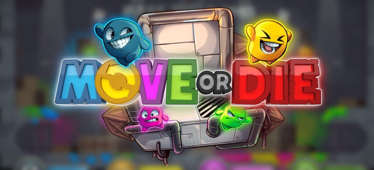 Move or Die (Geschicklichkeit) von Those Awesome Guys