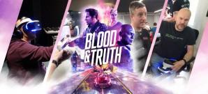 Hinter den Kulissen von Blood & Truth