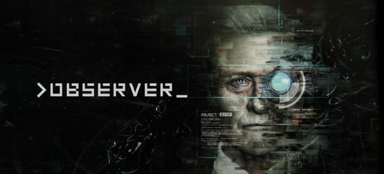 Observer: Cyberpunk-Krimi mit Rutger Hauer - jetzt auch für Switch