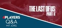 The Last of Us Part 2: Stellt Jörg eure Fragen zu The Last of Us Part 2 - er antwortet im Video-FAQ