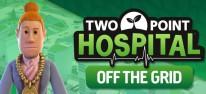 Two Point Hospital: Off the Grid: Das verrückte Krankenhaus wird weiter ausgebaut