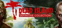 Dead Island: Definitive Collection erscheint nach USK-Freigabe auch in Deutschland