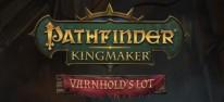 """Pathfinder: Kingmaker: Zweite Erweiterung """"Varnhold's Lot"""" steht bereit"""