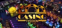 4Players PUR: Neu auf dem Marktplatz: Aufbau-Strategie Grand Casino Tycoon (PC) von stillalive studios und Aerosoft