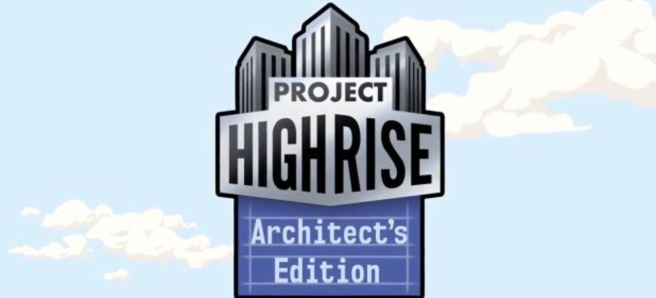 Project Highrise (Taktik & Strategie) von Kasedo Games / Kalypso Media