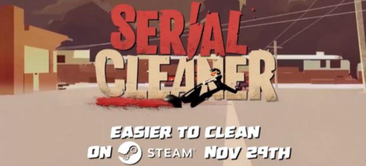 Serial Cleaner (Action-Adventure) von Curve Digital