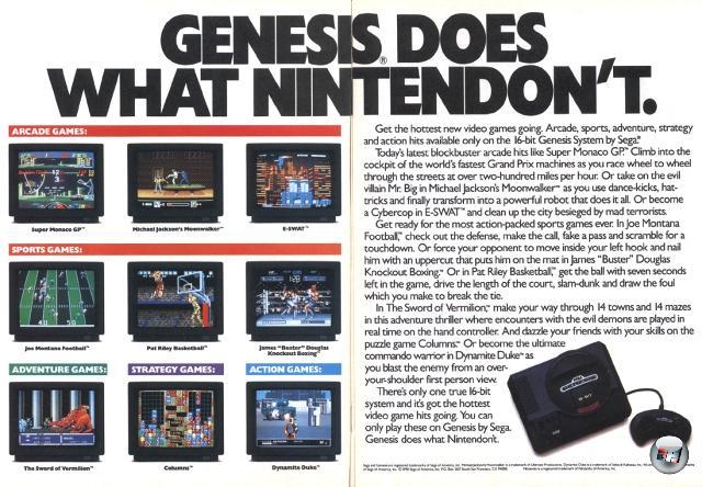 Darüber hinaus war sich Sega lange vor Acclaim nicht für fiese Werbung zu schade. Legendär mittlerweile der Krieg mit Nintendo, der in der Werbung mit härtesten Mitteln ausgetragen wurde - »Genesis Does What Nintendon't!« gehört zu den Klassikern aus dieser Zeit. 1876128