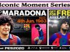 Iconic Moment Series - Maradona