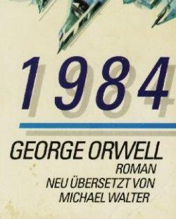 Ganz einfach: Wie in seinen Romanen 1984…