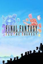 Alle Infos zu Final Fantasy: All The Bravest (iPhone)