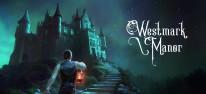Westmark Manor: Okkulter Survival-Horrortrip auf Lovecrafts Spuren