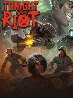 Alle Infos zu Tonight We Riot (PC,Switch)