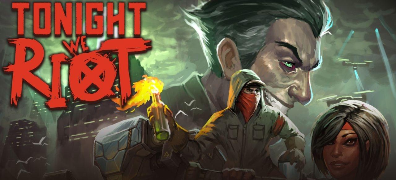 Tonight We Riot (Arcade-Action) von Means Interactive