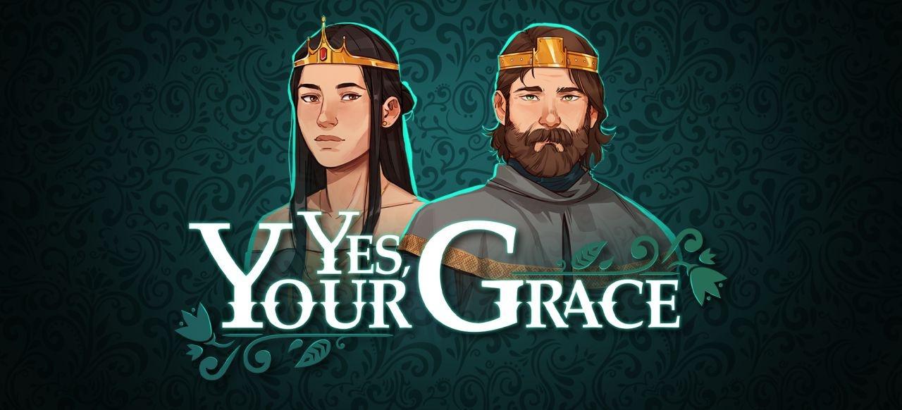 Yes, Your Grace (Simulation) von No More Robots