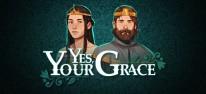 Yes, Your Grace: Der königliche Thron steht bereit