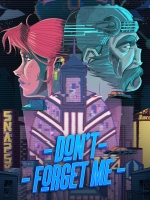 Alle Infos zu Don't Forget Me (PC)