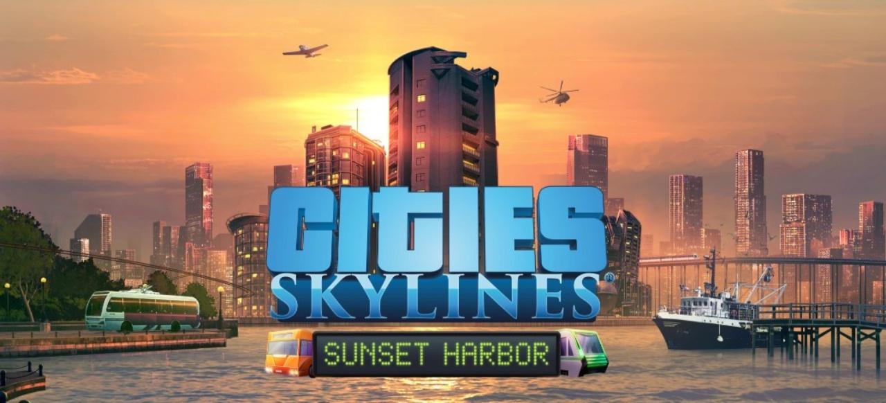 Cities: Skylines - Sunset Harbor () von Paradox Interactive