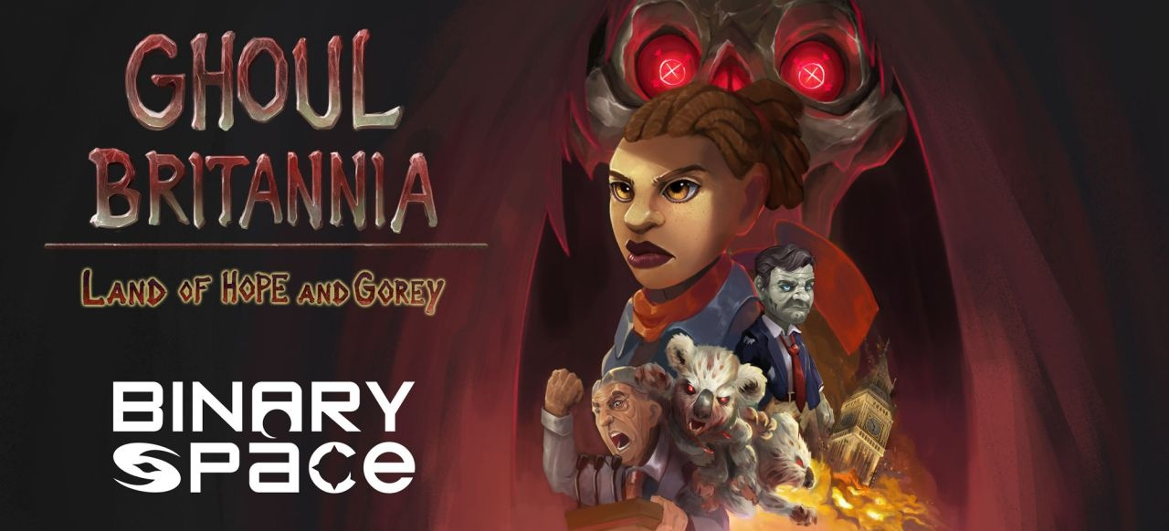 Ghoul Britannia: Land of Hope and Gorey (Adventure) von Binary Space