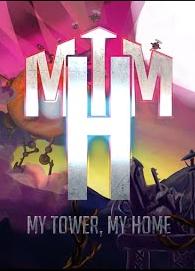 Alle Infos zu My Tower, My Home (PC)