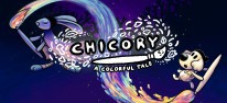 Chicory: A Colorful Tale: Wieder Farbe in die Welt bringen
