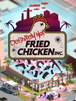 Alle Infos zu Definitely Not Fried Chicken (PC)