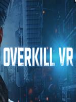 Alle Infos zu Overkill VR (HTCVive,OculusRift,PC)