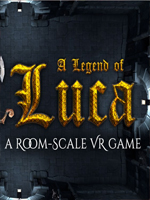 Alle Infos zu A Legend of Luca (HTCVive,PC,VirtualReality)