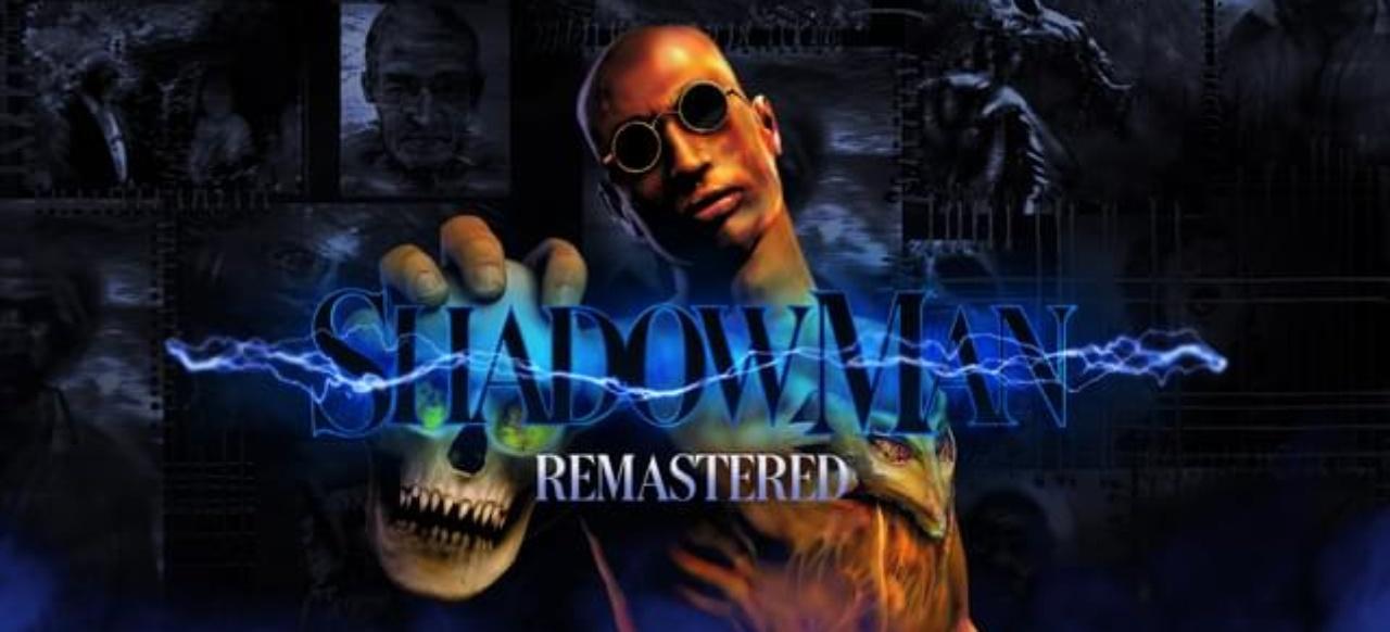 Shadow-Man-Remastered-berarbeitete-und-erweiterte-Neuauflage-f-r-PC-ver-ffentlicht