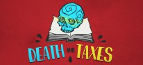 Death and Taxes: Büro des Sensenmanns eröffnet