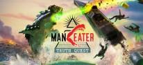 Maneater: Truth Quest: Erste Erweiterung angekündigt: Der Bullenhai hat Hunger auf mehr