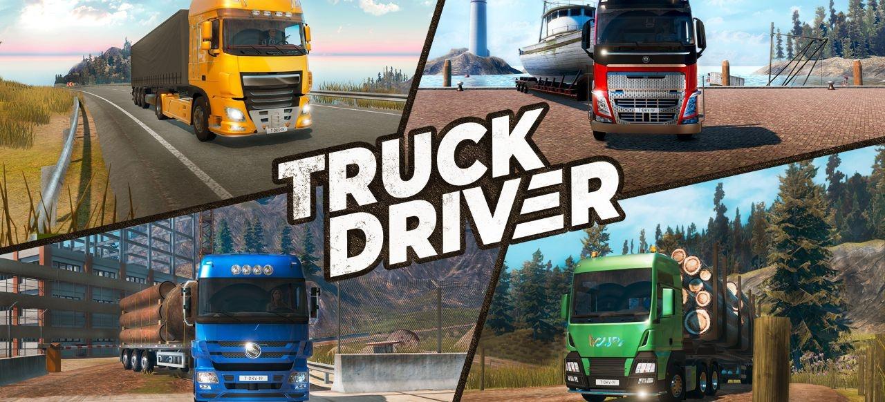 Truck Driver: LKW-Fahrerlaubnis auf PS4 und Xbox One erteilt