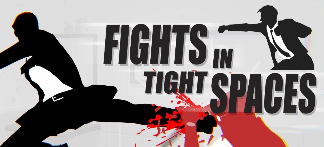 Fights in Tight Spaces (Taktik & Strategie) von Mode 7