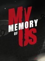 Alle Infos zu My Memory of Us (PlayStation4)