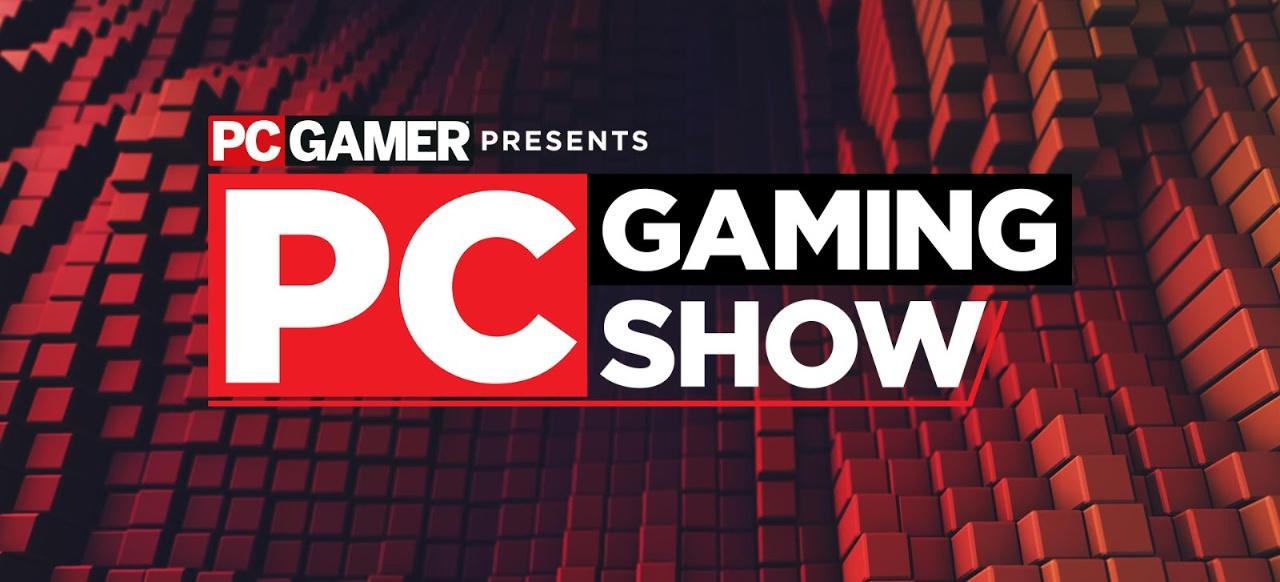 PC Gaming Show (Events) von PC Gamer