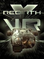 Alle Infos zu X Rebirth VR Edition (HTCVive,OculusRift,PC,VirtualReality)