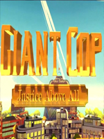 Alle Infos zu Giant Cop: Justice Above All (HTCVive,OculusRift,PC,VirtualReality)