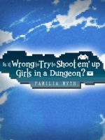 Alle Infos zu Is It Wrong to Try to Shoot 'em Up Girls in a Dungeon? (PC,PlayStation4,Switch)