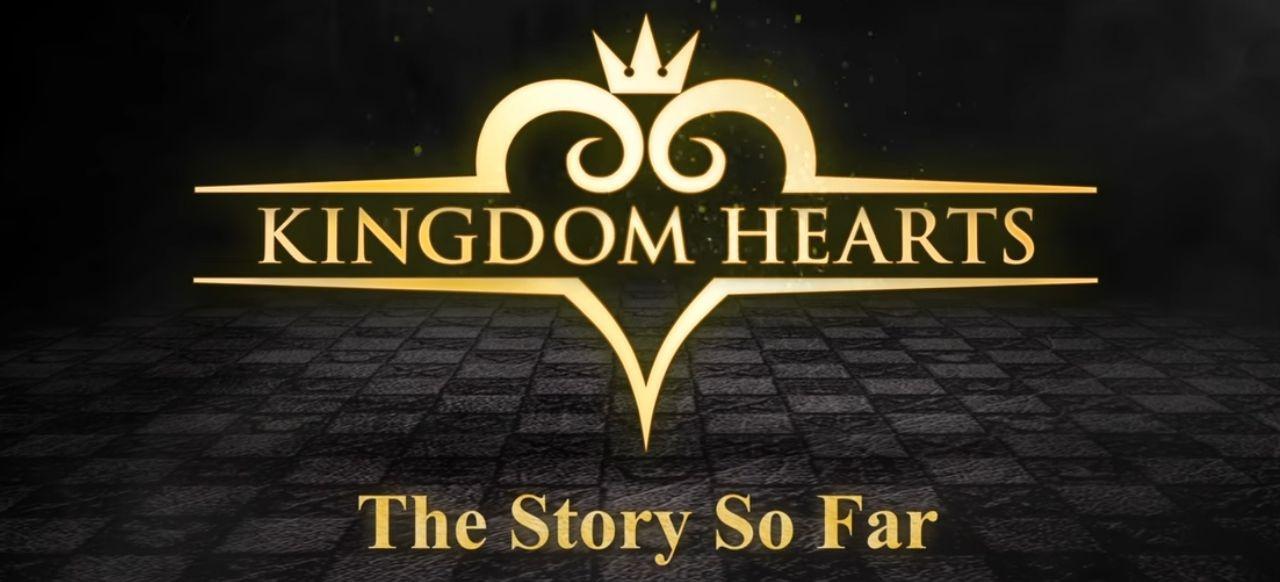 Kingdom Hearts -The Story So Far- (Rollenspiel) von Square Enix