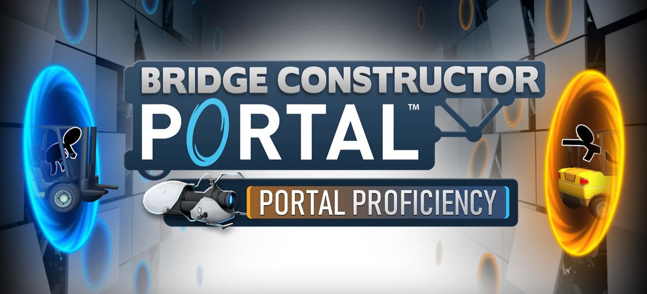 Bridge Constructor Portal - Portal Proficiency (Simulation) von Headup Games