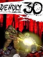 Alle Infos zu Deadly 30 (PC)