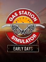 Alle Infos zu Gas Station Simulator (PC)
