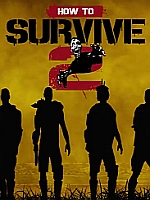 Alle Infos zu How to Survive 2 (PC,PlayStation4)