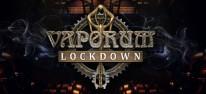 Vaporum: Lockdown: Prequel zum Steampunk-Dungeon-Crawler für PC, PS4, Xbox One und Switch angekündigt