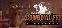 Cowboy Life Simulator: In virtuellen Cowboy-Stiefeln ins 19. Jahrhundert