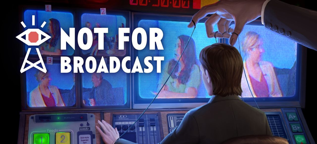 Not for Broadcast (Simulation) von tinyBuild