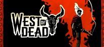 West of Dead: Erscheint am 18. Juni für PC und Xbox One; im August für PS4 und Switch