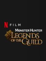 Monster Hunter: Legends of the Guild (Netflix)