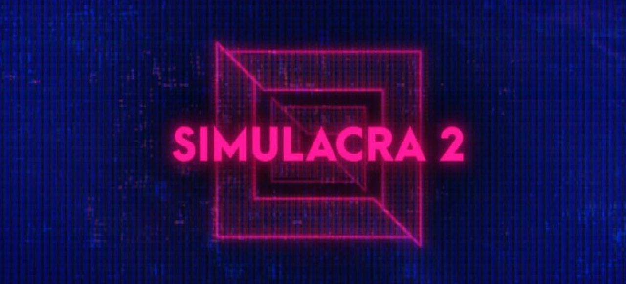 SIMULACRA 2 (Adventure) von Another Indie