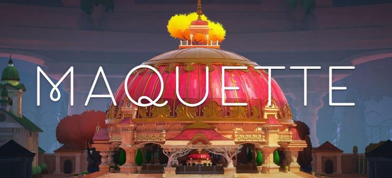 Maquette (Logik & Kreativität) von Annapurna Interactive