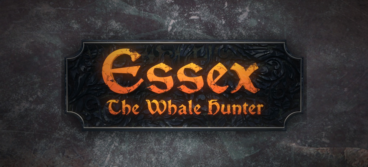 Essex: The Whale Hunter (Action-Adventure) von Ultimate Games S.A.